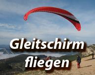 Beitrag zum Thema Gleitschirm fliegen mit zahlreichen Angeboten, Standorten, Hinweisen und Meinungen